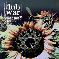 Dub War - Wrong Side of Beautiful